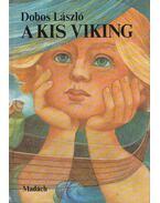 A kis viking - Dobos László