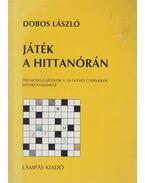 Játék a hittanórán - Dobos László