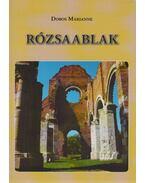 Rózsaablak (dedikált) - Dobos Marianne