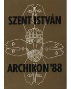Szent István archikon '88 - Dobos Marianne