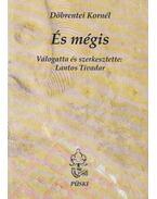És mégis (dedikált) - Döbrentei Kornél, Lantos Tivadar (szerk.)