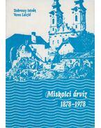 Miskolci árvíz 1878-1978 - Dobrossy István, Veres László