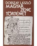 Magyar zenetörténet - Dobszay László