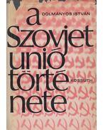 A Szovjetunió története - Dolmányos István
