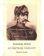 Az osztrák vádlott - Domahidy Miklós