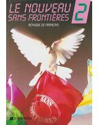 Le nouveau sans frontieres 2 - Dominique, Philippe