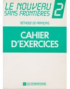 Cahier d'exercices 2. - Dominique, Philippe, Plum, Chantal, Girardet, Jacky