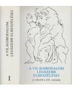 A világirodalom legszebb elbeszélései I. kötet - Domokos János