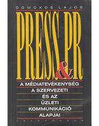 Press & PR (dedikált) - Domokos Lajos