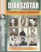 Diákszótár - Ki kicsoda a magyar irodalomban? - Dona Magdolna