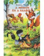 A mókus és a szarka - Donászy Magda