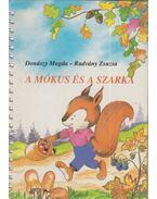 A mókus és a szarka - Donászy Magda, Radvány Zsuzsa