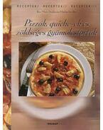 Pizzák, quiche-ek és zöldséges gyümölcstorták - Donhauser, Rose Marie