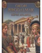 Ókori birodalmak képes atlasza - Dönsz Judit
