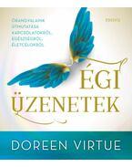 Égi üzenetek - Doreen Virtue, Charles Virtue