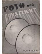Foto und Kunstlicht - Döring, Wolf H.