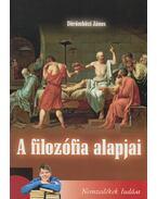 A filozófia alapjai - Dörömbözi János