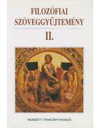 Filozófiai szöveggyűjtemény II. - Dörömbözi János
