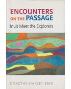 Encounters on the Passage (dedikált) - Dorothy Harley Eber