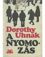 A nyomozás - Dorothy Uhnak