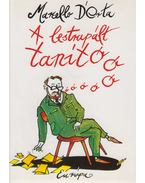 A lestrapált tanító - Dorta, Marcello