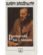 Bűn és bűnhődés - Dosztojevszkij, Fjodor Mihajlovics