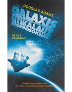 Galaxis útikalauz stopposoknak - Douglas Adams