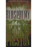 Blasphemy - Douglas Preston