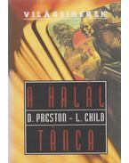 A halál tánca - Douglas Preston,  Lincoln Child