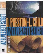 Az elveszett sziget - Douglas Preston, Lincoln Child