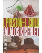 Halálos kísérlet - Douglas Preston, Lincoln Child