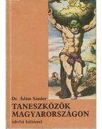 Taneszközök Magyarországon - Dr. Ádám Sándor