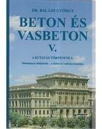 Beton és vasbeton V. (dedikált) - Dr. Balázs György