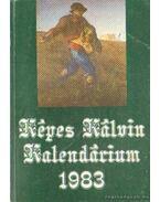 Képes Kálvin Kalendárium 1983. - Dr. Bartha Tibor (szerk.), Tarr Kálmán (szerk.)