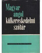 Magyar-angol külkereskedelmi szótár - Dr. Báti László