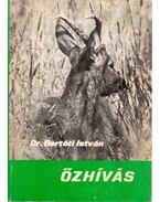 Őzhívás - Dr. Bertóti István