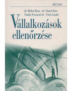 Vállalkozások ellenőrzése - Dr. Birher Ilona, Dr. Sztanó Imre, Vladár Ferencné, Vörös László