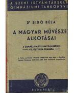 A magyar művészet alkotásai - Dr. Bíró Béla