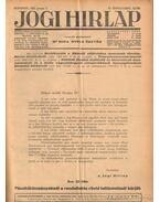 Jogi hirlap 1932. VI. évfolyam 1-52. szám (teljes) - Dr. Boda Gyula (szerk.)