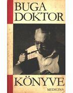 Buga doktor könyve - Dr. Buga László