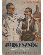 Jó egészség falun, tanyán - Dr. Buga László