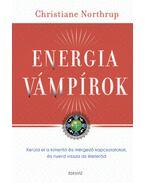Energiavámpírok - Dr. Christiane Northrup