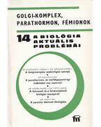 A biológia aktuális problémái 14. - Dr. Csaba György
