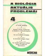 A biológia aktuális problémái 1975/4 - Dr. Csaba György
