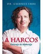 A harcos - Dr. Csernus Imre