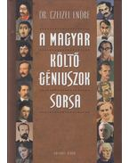 A magyar költő-géniuszok sorsa - Dr. Czeizel Endre