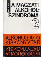 A magzati alkohol szindróma - Dr. Czeizel Endre