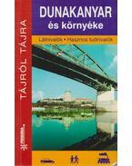 Dunyakanyar és környéke - Dr. Czellár Katalin