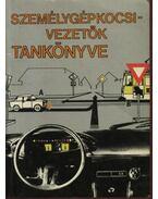 Személygépkocsi-vezetők tankönyve - Dr.Demeter András, Kiss István