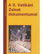 A II. Vatikáni Zsinat dokumentumai - Dr. Diós István
